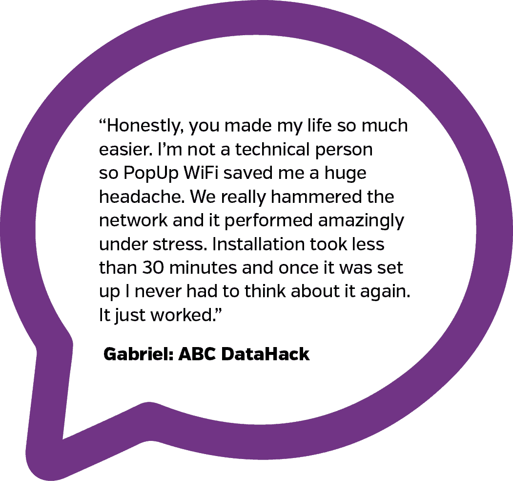ABC DataHack Testimonial | PopUp WiFi - Temporary Event WiFi
